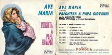 DISCO 45 GIRI     ARNOLFO VALLI - AVE MARIA // PREGHIERA A PAPA GIOVANNI