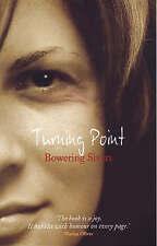 Good, Turning Point (Transita), Sivers, Bowering, Book