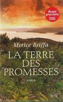 La terre des promesses.Merice BRIFFA.France loisirs B013