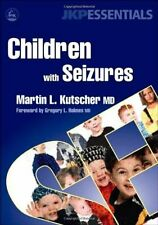 Children with Seizures: A Guide for Parents, Teach