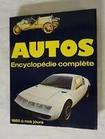 Autos Encyclopédie complète 1885 à 1975 Automobile