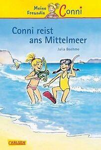 Conni-Erzählbände, Band 5: Conni reist ans Mittelmeer vo... | Buch | Zustand gut