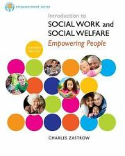 Introduction to Social Work and Social Welfare by Charles Zastrow (2013,...