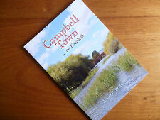 CAMPBELL TOWN on ELIZABETH River- Tasmania History book by Walter B Pridmore