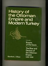 HISTORY OF THE OTTOMAN EMPIRE & MODERN TURKEY-SHAW-1ST/3RD-1977-CLASSIC. N FN