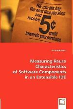 Measuring Reuse Characteristics of Software Components in an Extensible IDE...