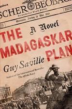 NEW The Madagaskar Plan: A Novel by Guy Saville