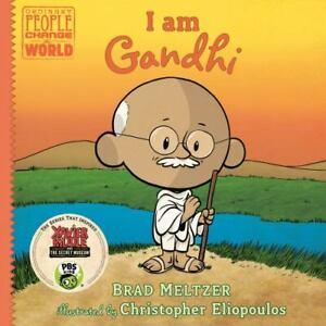 I am Gandhi [Ordinary People Change the World]