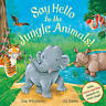 Say Hello to the Jungle Animals! by Ian Whybrow, Book, New (Paperback)