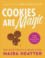 Cookies Are Magic : Classic Cookies, Brownies, Bars, and More, Hardcover by H...