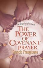 The Power of Covenant Prayer by Francis Frangipane (1999, Paperback)