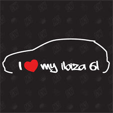 I love my Ibiza 6L - Pegatinas ,Shocker Pegatina Coche, Calcomanía, JDM, Seat