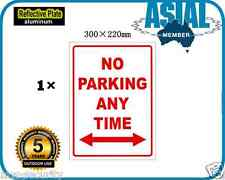 NO PARKING ANY TIME Aluminium Reflective Plate Metal Warning Sign 300 x 220mm