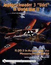 "Book - Jagdgeschwader 3 ""Udet"" in World War II: II./JG 3 in Action with Bf-109"
