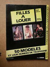Rare FILLES A LOUER 50 Modeles EO Carrere Lafont 1984 / Book Stop Curiosa