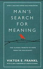 Man's Search for Meaning The Classic Tribute to Hope from the Holocaust - V GOOD