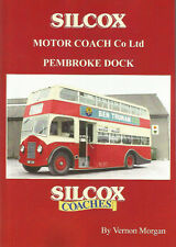 Silcox Motor Coach Company Ltd, Pembroke Dock.