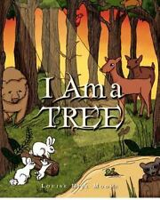 I Am a Tree by Louise Moore (2012, Paperback, Large Type)