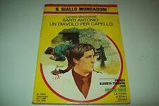 GIALLO MONDADORI 1642-LORIANO MACCHIAVELLI-SARTI ANTONIO:UN DIAVOLO PER CAPELLO+