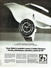 PUBLICITE ADVERTISING 096  1971  Tissot  la montre  Sidéral Fiberglass avion