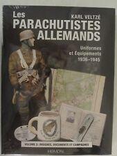 Les Paras Allemands : Batailles, Combats, Documents et Insignes by Karl Veltzé