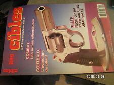 $$o Revue Cibles N°229 armes silencieuses  Ruger SP 101  Pedersoli An IX  USAS