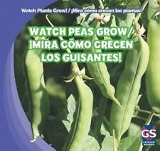 Watch Peas Grow / Mira Como Crecen Los Guisantes! (Watch Plants Grow! / Mira