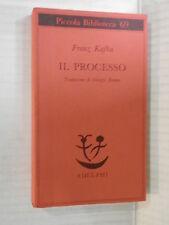 IL PROCESSO Franz Kafka Giorgio Zampa Adelphi Piccola Biblioteca 1992 romanzo di