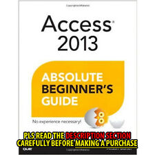 FAST SHIP: Access 2013 Absolute Beginner'S Guide 1E by Alison Bal