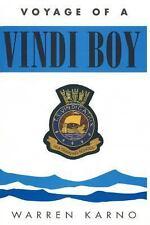 Voyage of a Vindi Boy by Warren Karno (2014, Paperback)