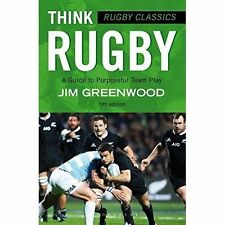 Rugby Classics: Think Rugby,Jim Greenwood,New Book mon0000095790