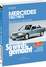 Mercedes 190/190E Typ W201 ETZOLD So wirds gemacht Bd 46 Reparaturanleitung