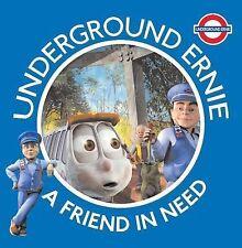 A Friend in Need (Underground Ernie), underground Ernie, New Book