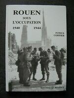 39/45 livre ROUEN sous l'occupation 1940 - 1944 WWII
