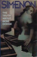 THE TRUTH ABOUT BEBE DONGE  - GEORGES SIMENON