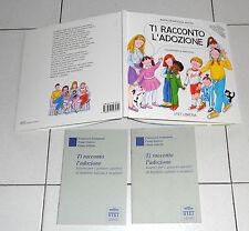 Maria Francesca Netto TI RACCONTO L'ADOZIONE Ill Pucci Violi UTET 1995 Adozione