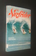 The Surfrider - Complete Book on Board and Body Surfing by Jack Pollard - 1963