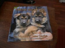 First Edition Bless the dogs The Monks of New Skete Hardcover and dustjacket