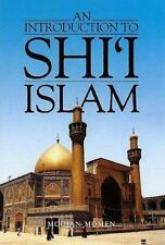 An Introduction to Shi`i Islam: The History and Doctrines of Twelver Shi`ism, Mo