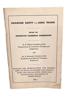 1950s Interstate Commerce Commission Railroad Safety Long Trains Brakes Petition
