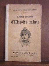 Collection Enfantine/ Jean Bedel: L'année enfantine d'Histoire sainte