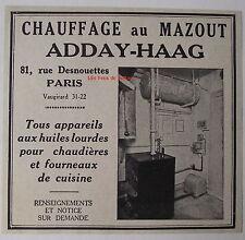 Publicité ancienne Chauffage au mazout, Adday Haag   1932