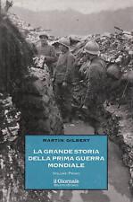 la grande storia della prima guerra mondiale - volume primo - nartin gilbert