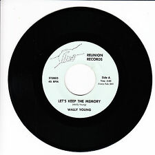 WALLY YOUNG Let's Keep The Memory VG+(+) 45 RPM