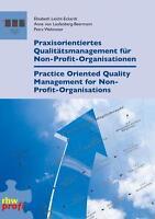 PRAXISORIENTIERTES QUALITäTSMANAGEMENT FüR NON-PROFIT-ORGANISATIONEN