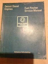 Detroit Diesel Fuel Pincher 8.2 Operators Service Shop Repair Manual x