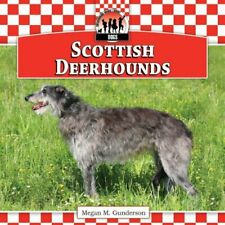 Scottish Deerhounds - Library Binding NEW Gunderson, Mega 2013-01