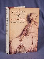 Divine Dancer : A Biography of Ruth St. Denis by Suzanne Shelton + bonus