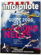 INFO-PILOTE n°598 du 01/2006; Guides 2006 des avions neufs/ Dossier Thielert