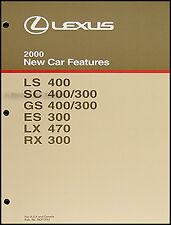 2000 Lexus Service Training Manual ES300 LS400 LX470 GS300 GS400 RX300 Features